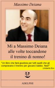 Fuga di notizie, incubi, Massimo Deiana e Umberto Eco