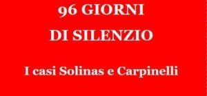 96 giorni di silenzio. I casi Solinas e Carpinelli