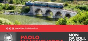 Non solo TAV: le tratte ferroviarie minori della Sardegna vera occasione di sviluppo